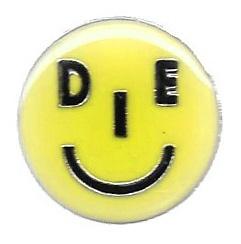 Smile or Die Pin