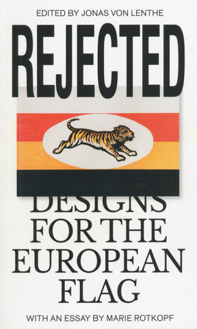 Rejected: Designs For The European Flag