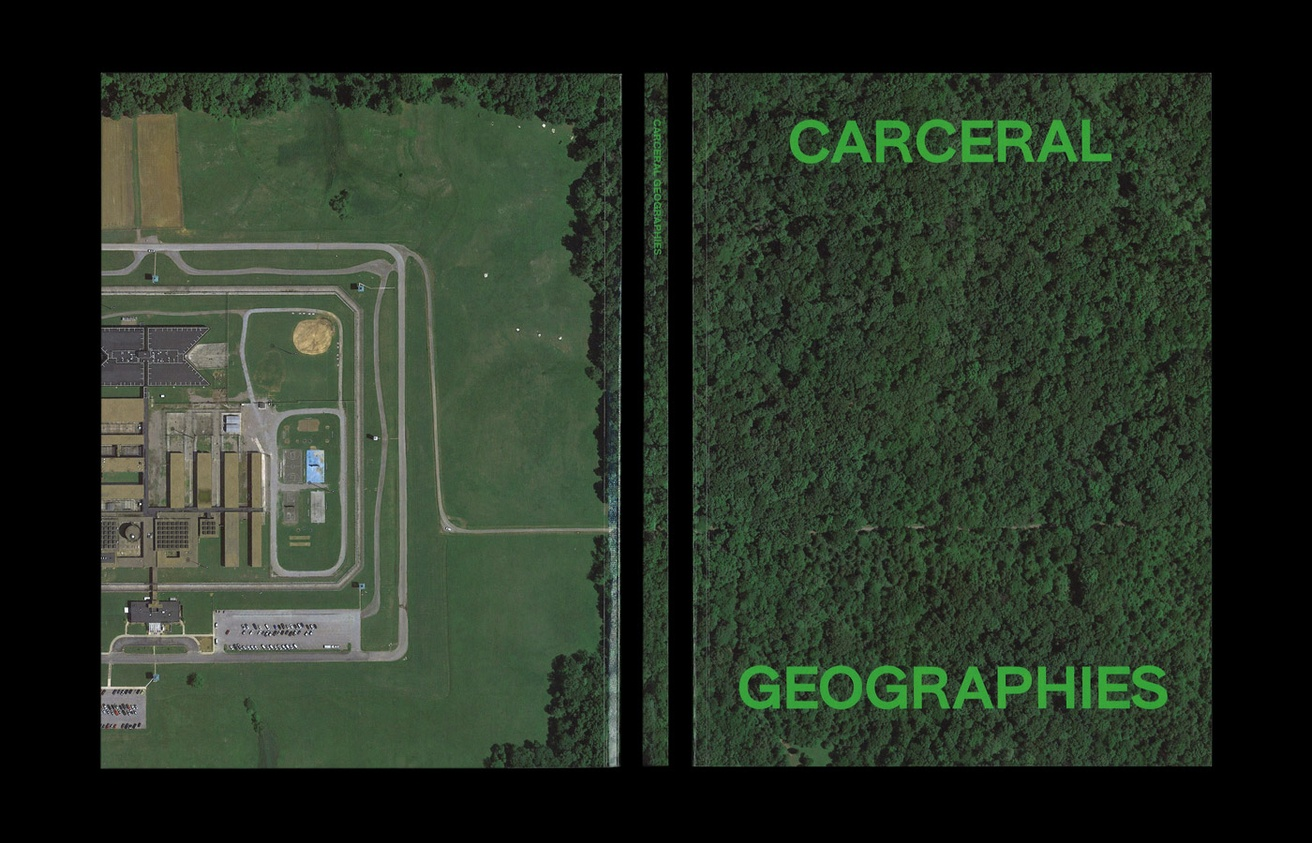 Carceral Geographies