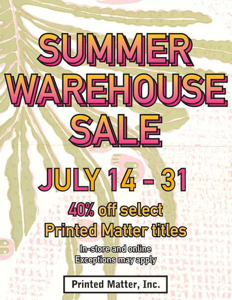 Printed Matter Summer Warehouse Sale 2018