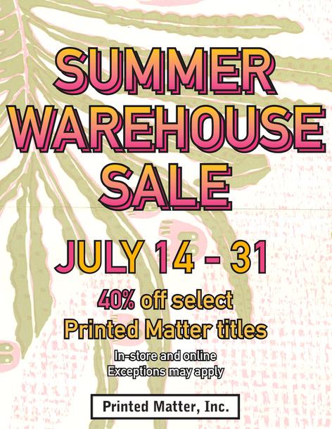 Printed Matter Summer Warehouse Sale 2018