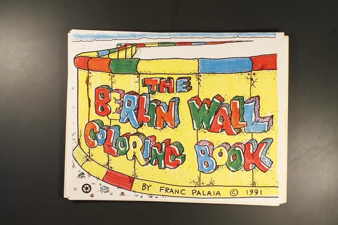 Franc Palaia - Berlin Wall Coloring Book - Printed Matter