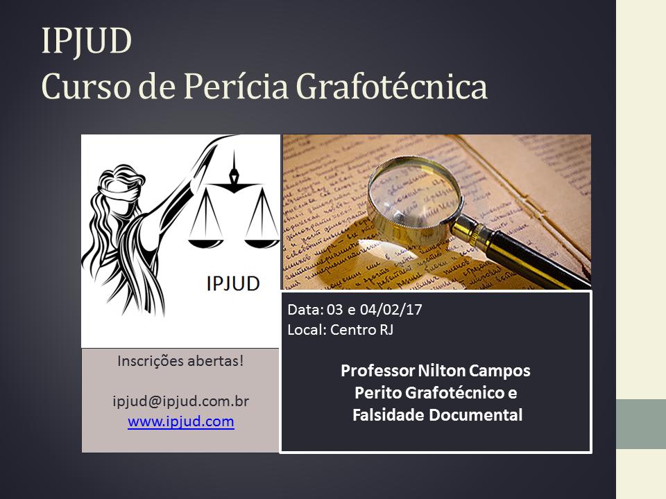 Curso de Perícia Judicial Grafotécnica