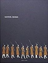 Marcel Dzama: Sies + Hokë