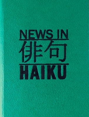 News in Haiku, Vol. 2