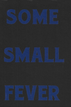 Some Small Fever