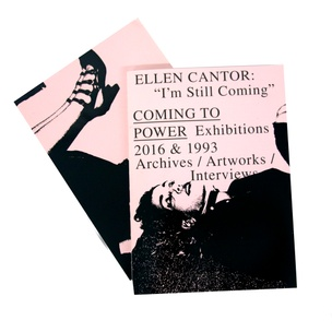 "Ellen Cantor: ""I'm Still Coming"", Coming to Power 2016 +1993"