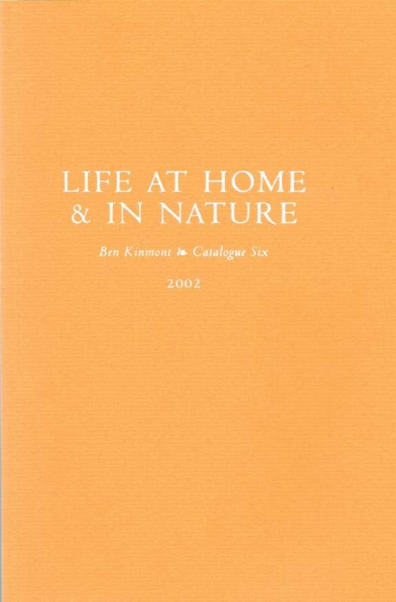 Life at Home & In Nature, Catalogue 6 : A Catalogue of Books and Manuscripts on Domestic and Rural Affairs, Cookery, Gardening, and Health 1516-1900