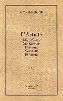 L'Artiste : l'Artiste : Der Künstler : l'Artista : [...]: el Artista