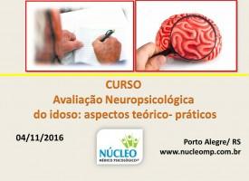 Avaliação Neuropsicológica do idoso: aspectos teórico-práticos