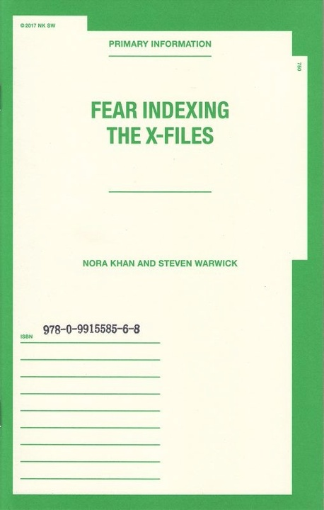 Fear Indexing The X-Files: Nora Khan and Steven Warwick