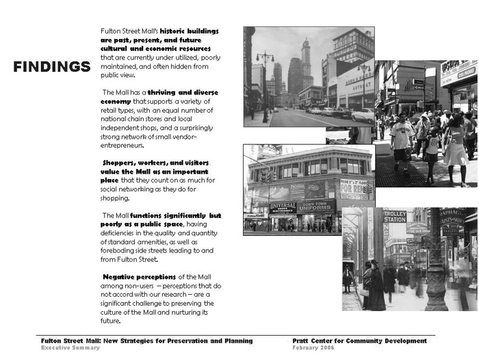 FIG. 6: The Fulton Street Mall study at Pratt Center posits that historic preservation is just one of many approaches needed to preserve all of the ways in which this dynamic retail corridor in Downtown Brooklyn is valued by a broad spectrum of constituents—including its shoppers. Image is property of Pratt Center for Community Development.
