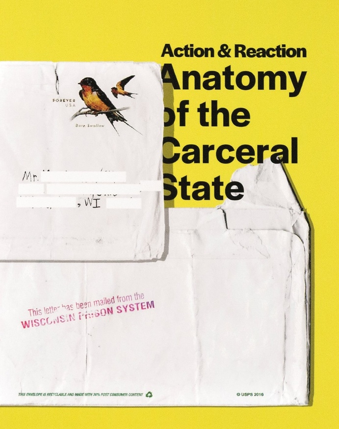 Action & Reaction: Anatomy of the Carceral State