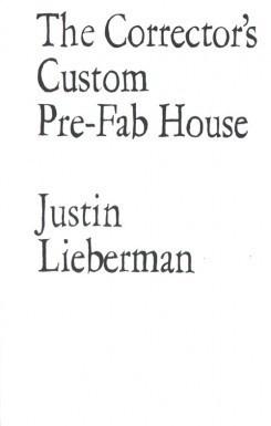 The Corrector's Custom Pre-Fab House
