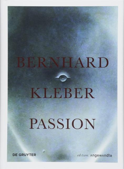 Bernhard Kleber : Passion — Book Signing