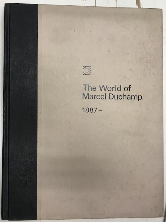 The World of Marcel Duchamp 1887-
