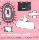 The Mail Order Catalogue : The Add-On Edition