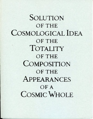 Solution of the Cosmological Idea of the Totality of the Composition of the Appearances of a Cosmic Whole