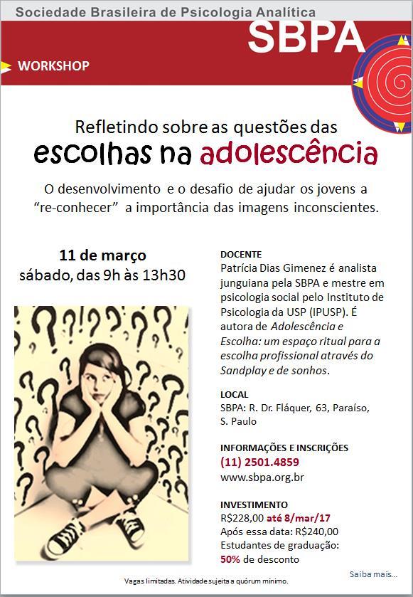 Workshop - Refletindo sobre as questões das escolhas na adolescência – 11 de março