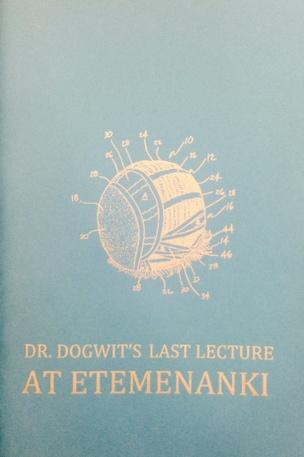 Dr. Dogwit's Last Lecture at Etemenanki