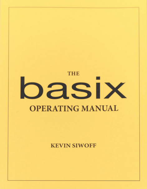 The Basix Operating Manual - Discussion with Kevin Siwoff