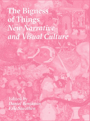 The Bigness of Things: New Narrative and Visual Culture