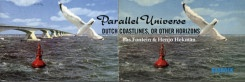 Parallel Universe: Dutch Coastlines, Or Other Horizons