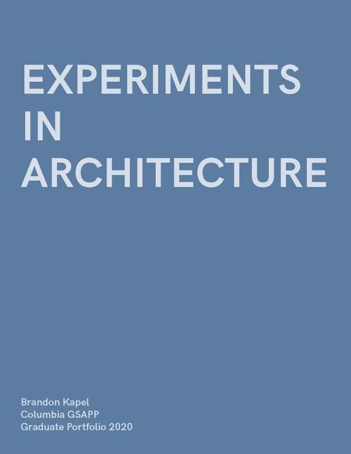 ARCH KapelBrandon SP20 Portfolio.pdf_P1_cover.jpg