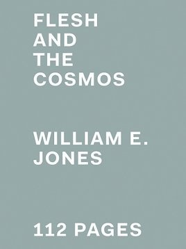 Flesh and the Cosmos