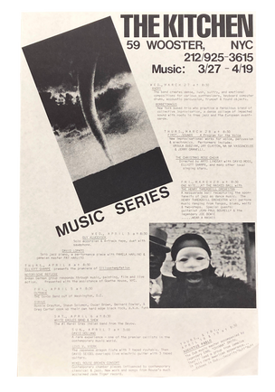 The Kitchen March 27-April 19, 1985 Music Series [The Kitchen Posters]