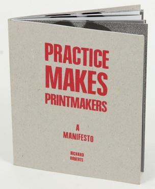 Practice Makes Printmakers