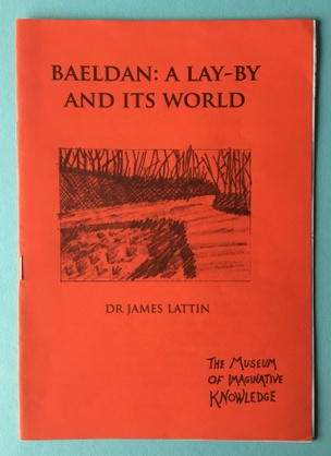 Baeldan: A Lay-By And Its World