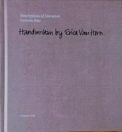 Descriptions of Literature by Gertrude Stein handwritten by Erica Van Horn