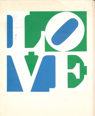 TRILOVE : 3 Poems by Robert Indiana