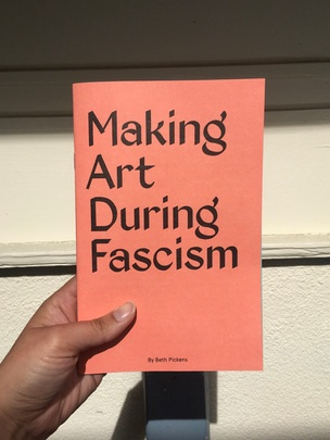 Making Art During Fascism