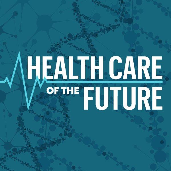 Health Care of the Future