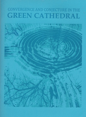 Convergence and Conjecture in the Green Cathedral