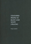 Coloured People in Black and White (Yellow)