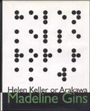Helen Keller or Arakawa