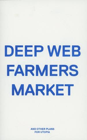 Deep Web Farmers Market
