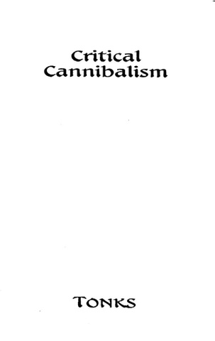 Critical Cannibalism