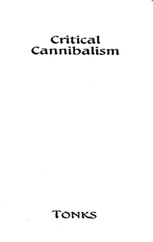 Critical Cannibalism