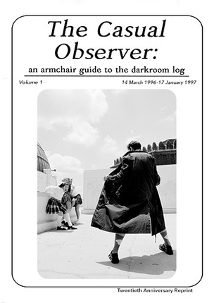 The Casual Observer : An Armchair Guide to the Dark Room Log, Vol. 1
