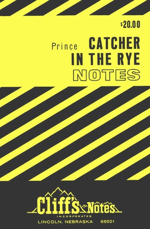 Cliff's Notes for _Catcher in the Rye_ by Richard Prince