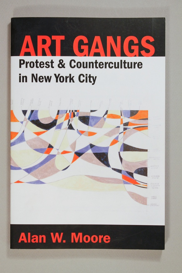 Art Gangs : Protest & Counterculture in New York City