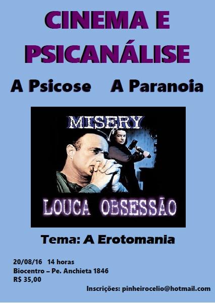 CINEMA E PSICANÁLISE - FILME MISERY -LOUCA OBSESSÃO