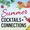 Cocktails & Connections Summer 2017