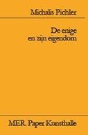 De enige en zijn eigendom (The Ego and Its Own)
