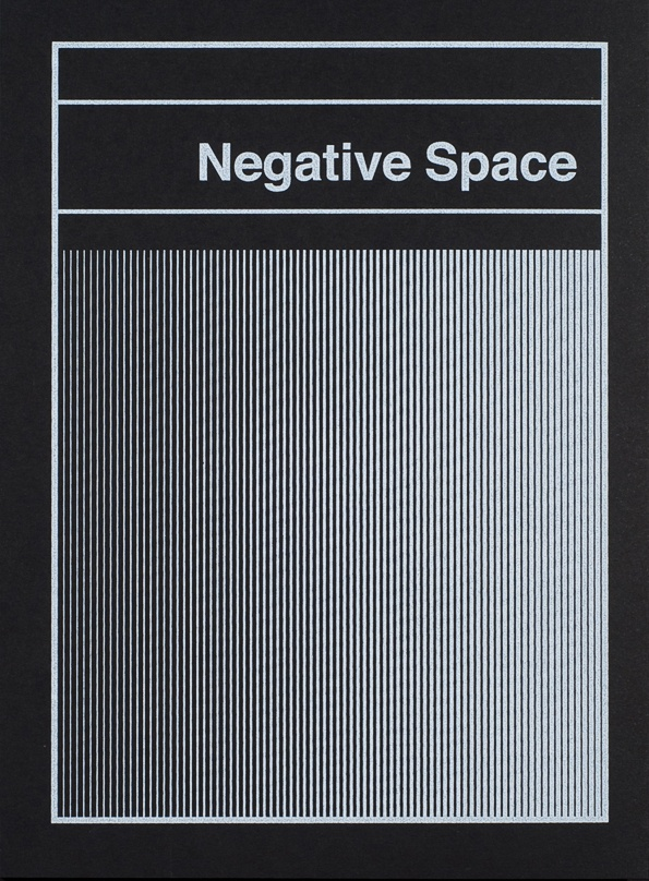 Negative Space [Second Edition]