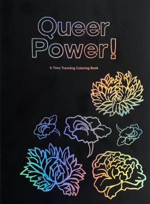 Queer Power! A Time Traveling Coloring Book
